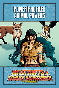 Mutants & Masterminds Power Profile: Animal Powers