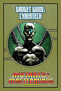 Mutants & Masterminds Gadget Guide: Cybertech