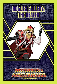 Rogues Gallery: The Dealer