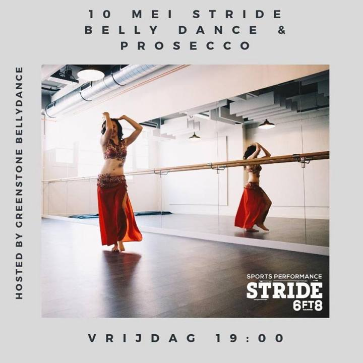 Stride6ft8 Belly Dance and Prosecco hosted by Greenstone Belly Dance. Vrijdag 1 mei 2019, Crooswijk Rotterdam