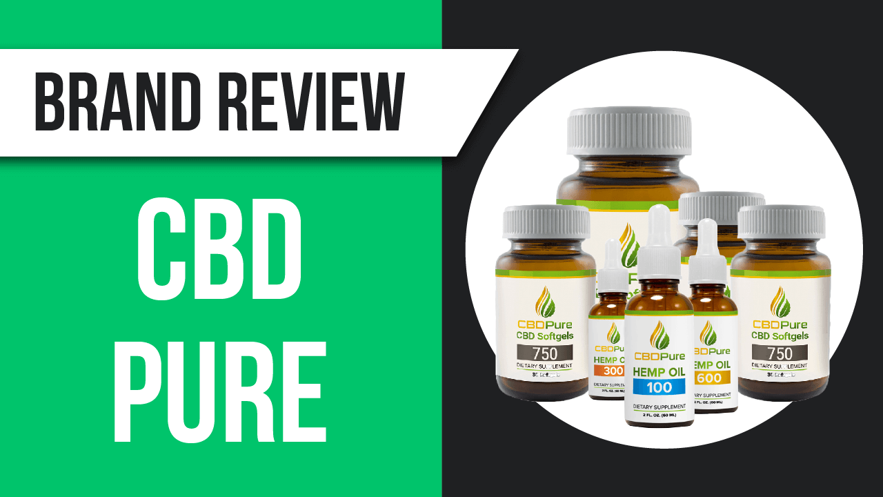 CBDPure Review | A Recommended CBD Company| Video Inside