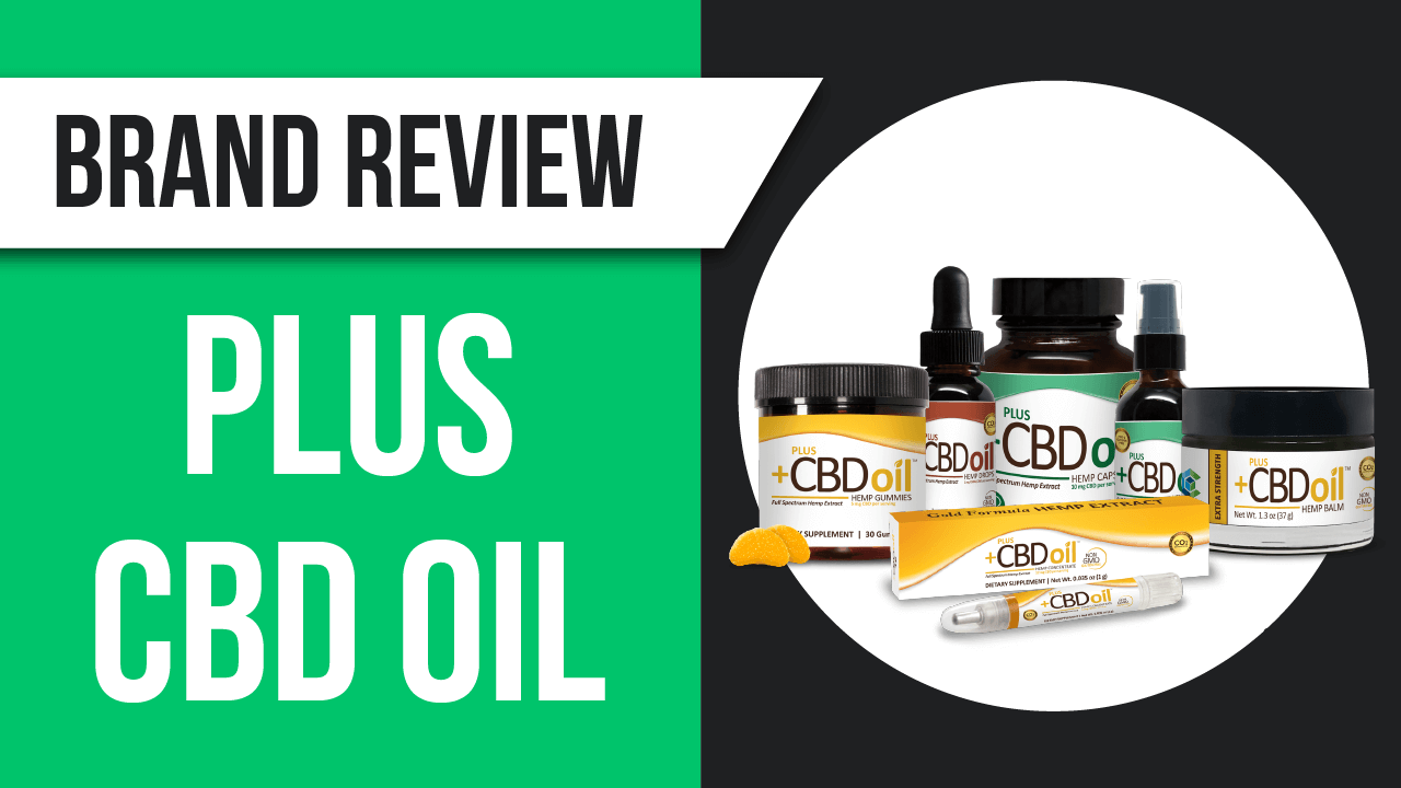 Plus CBD Oil Review [2019 update]