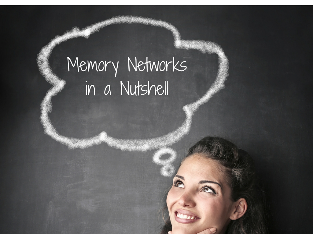 A Memory Network In A Nutshell