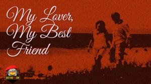 #32 My Lover My Best Friend.001