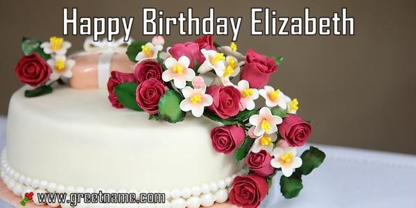 Happy Birthday Elizabeth Cake And Flower Greet Name