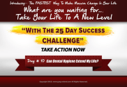 day 10 of Greg Noland's 25 day success challenge