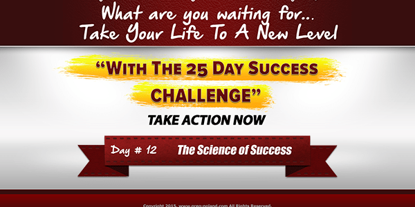 day 12 of the 25 day Success Challenge