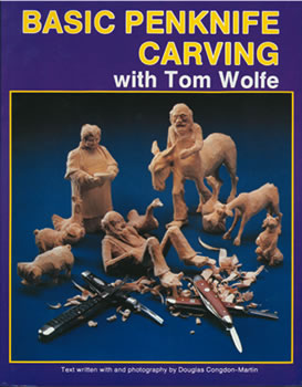 Basic Penknife Carving with Tom Wolfe