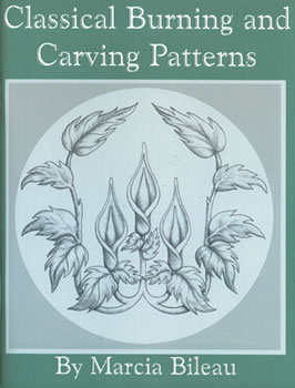 Classical Burning & Carving Patterns by Marcia Bileau