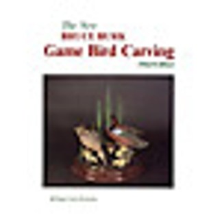 Gamebird Carving: 3rd Edition