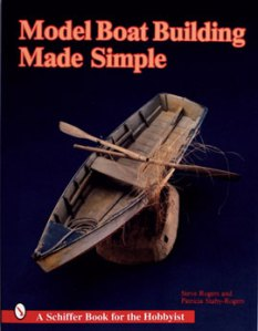 Model Boat Building: Made Simple
