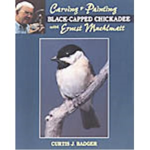 Carving & Painting a Black-Capped Chickadee with Ernest Muehlmat