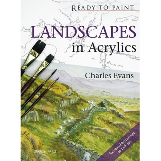 Ready to Paint - Landscapes in Acrylics