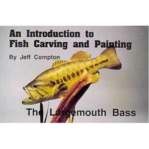 THE LARGE MOUTH BASS, Carving & Painting