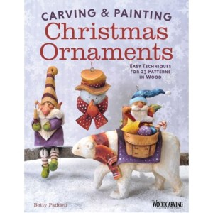 Carving & Painting Christmas Ornaments, by : Betty Padden