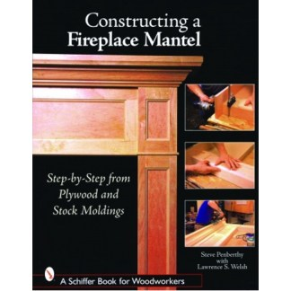 Constructing a Fireplace Mantel
