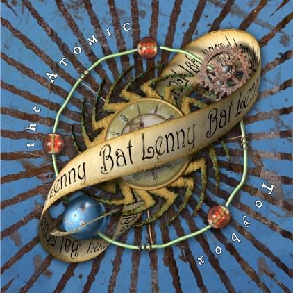 Atomic Toybox album cover for Bat Lenny