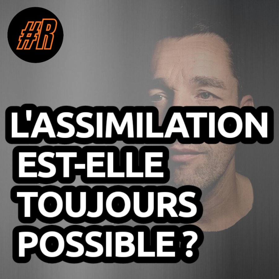 assimilation-remigration-integration-france-defi-impossible-rn-fn-rassemblement-national-gregory-roose-reconquete