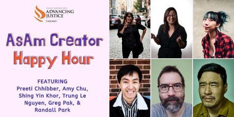 AsAm Creator Happy Hour featuring Preeti Chhibber, Amy Chu, Shing Yin Kor, Trung Le Nguyen, Greg Pak, and Randall Park