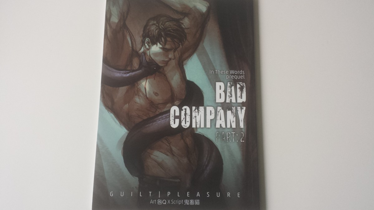 New Arrivals: Bad Company Part: 2