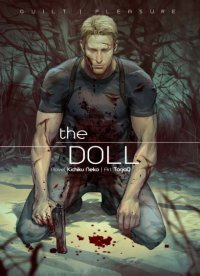 GuiltPleasure--THE DOLL