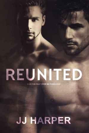 J J Harper--Reunion - Book 2 - Reunited