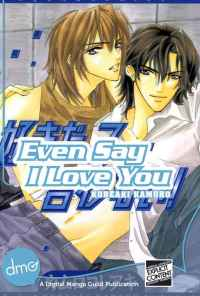 {Kamuro Koreaki} Even Say I Love You [3.4]