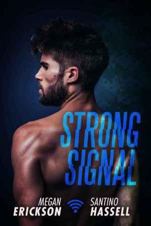 Megan Erikson & Santino Hassell--Strong Signal