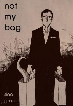 Sina Grace--Not My Bag