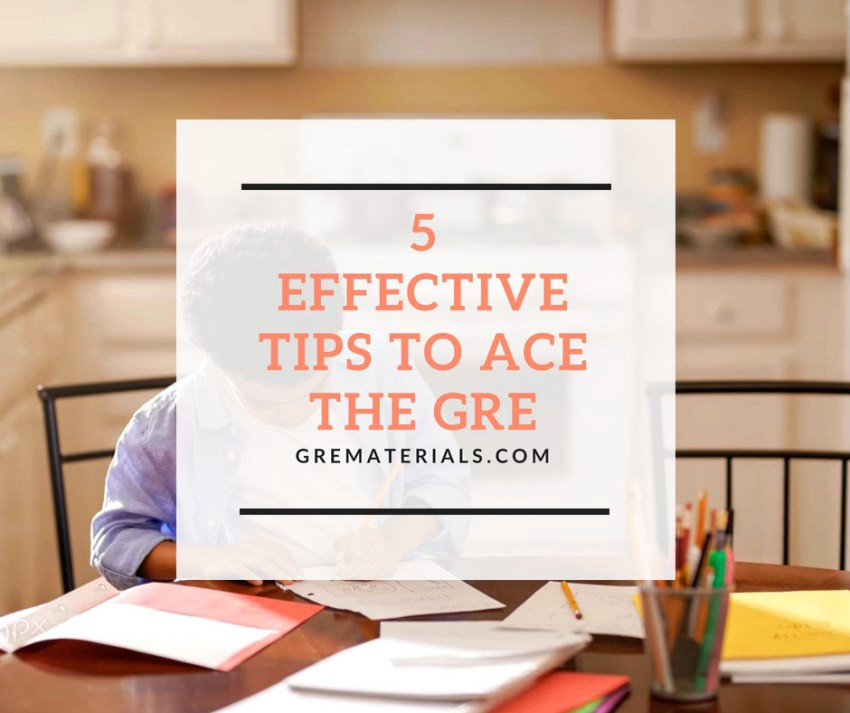 5 Effective to Ace the Gre