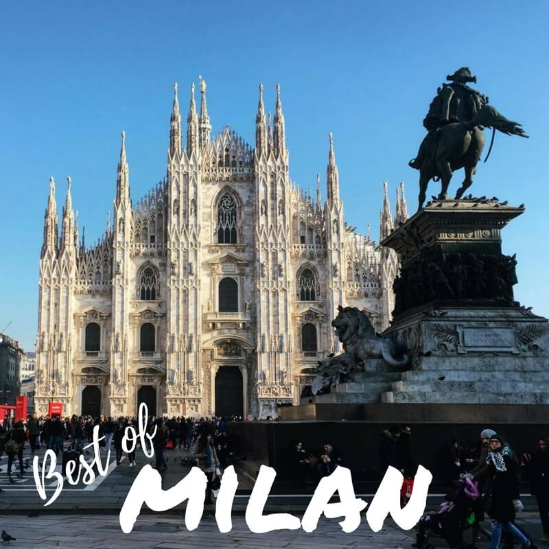 Best Of Milan: Best Things To See