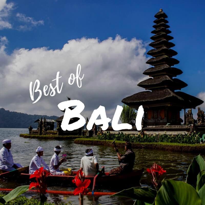Bali Top 10: The Places You Can't Miss On Your Next Trip To Bali