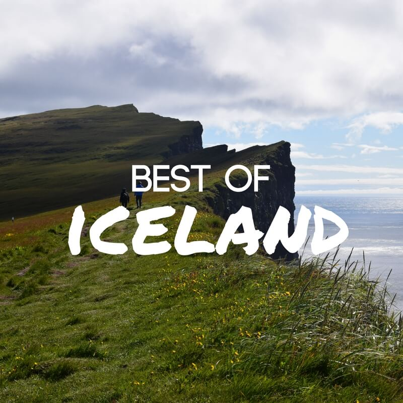 Iceland Top 10: The Places You Can't Miss On Your Next Trip To Iceland
