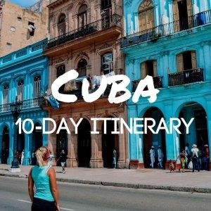 Cuba 10 day itinerary