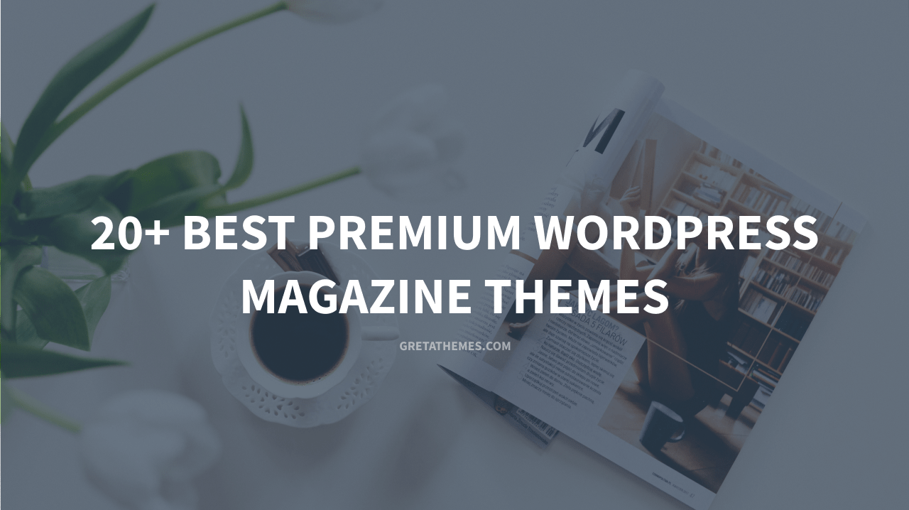 Best premium Magazine WordPress theme