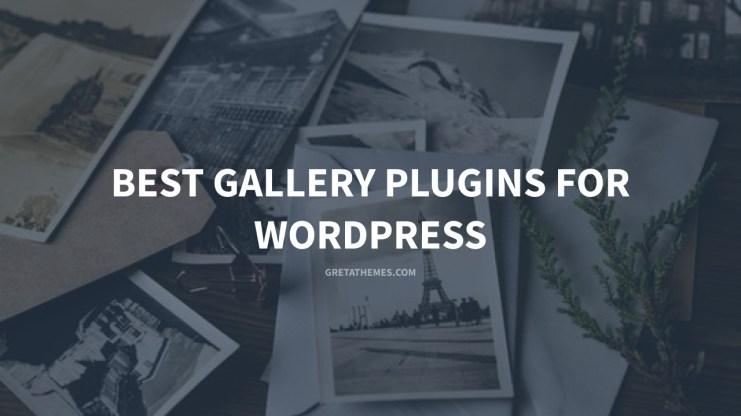 Best gallery plugins for WordPress - GretaThemes