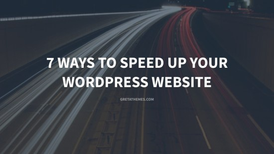 7 ways to speed up your WordPress website