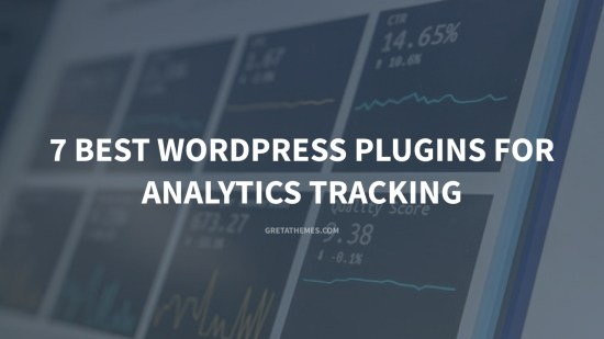 7 Best WordPress Plugins for Analytics Tracking