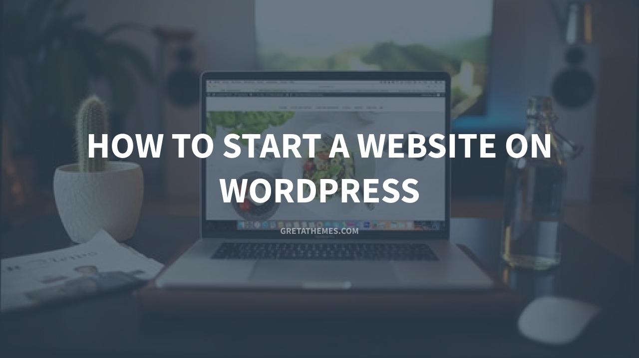 How to Start a Website on WordPress