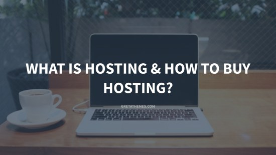 What is Hosting & How to buy hosting