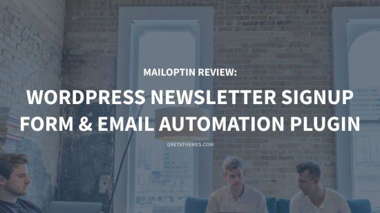 MailOptin Review WordPress Newsletter Signup Form & Email Automation Plugin