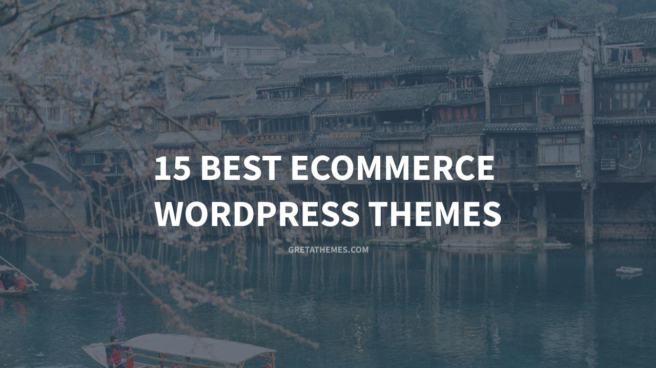 15 best ecommerce wordpress themes