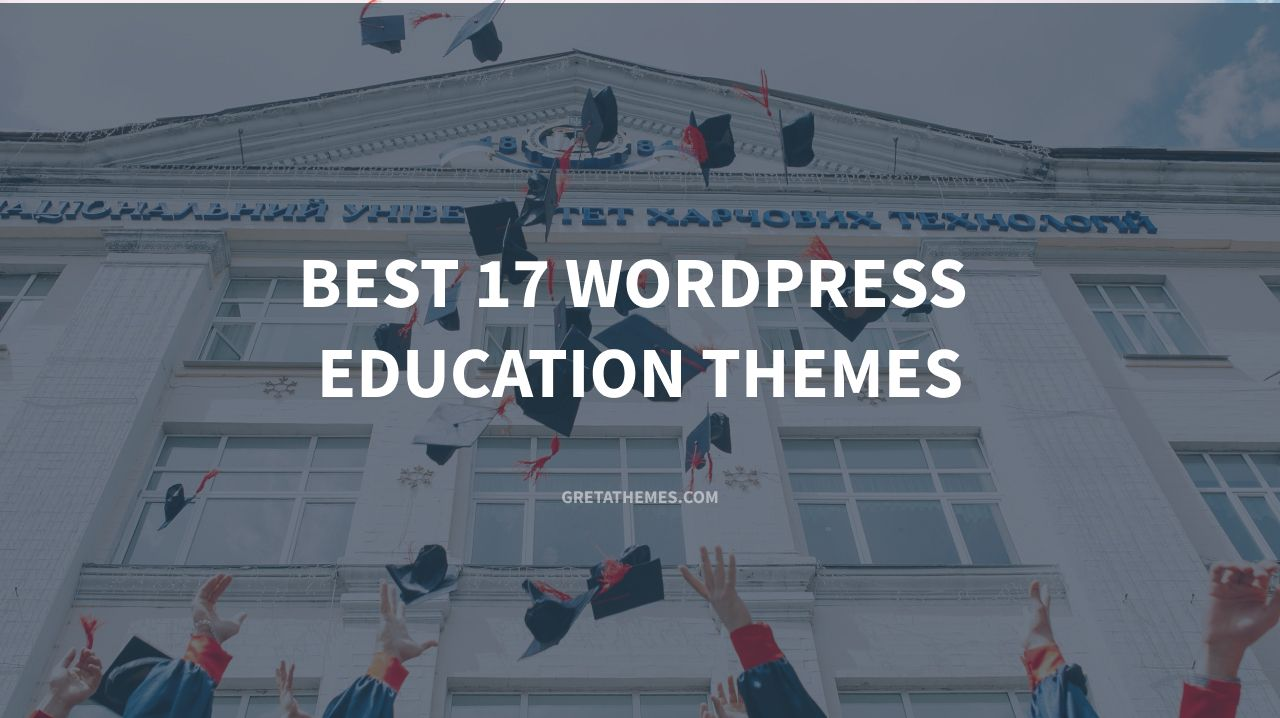 Best 17 WordPress Education Themes