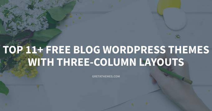 Top 11+ Free Blog WordPress Themes with Three-Column Layouts