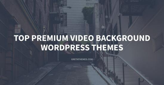 Top 13+ Premium Video Background WordPress Themes