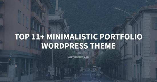 Top 11+ Minimalistic Portfolio WordPress Theme