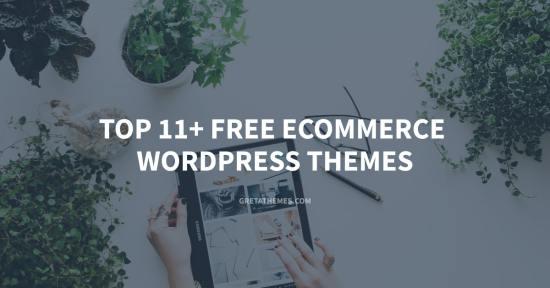 Top 11+ Free eCommerce WordPress Themes