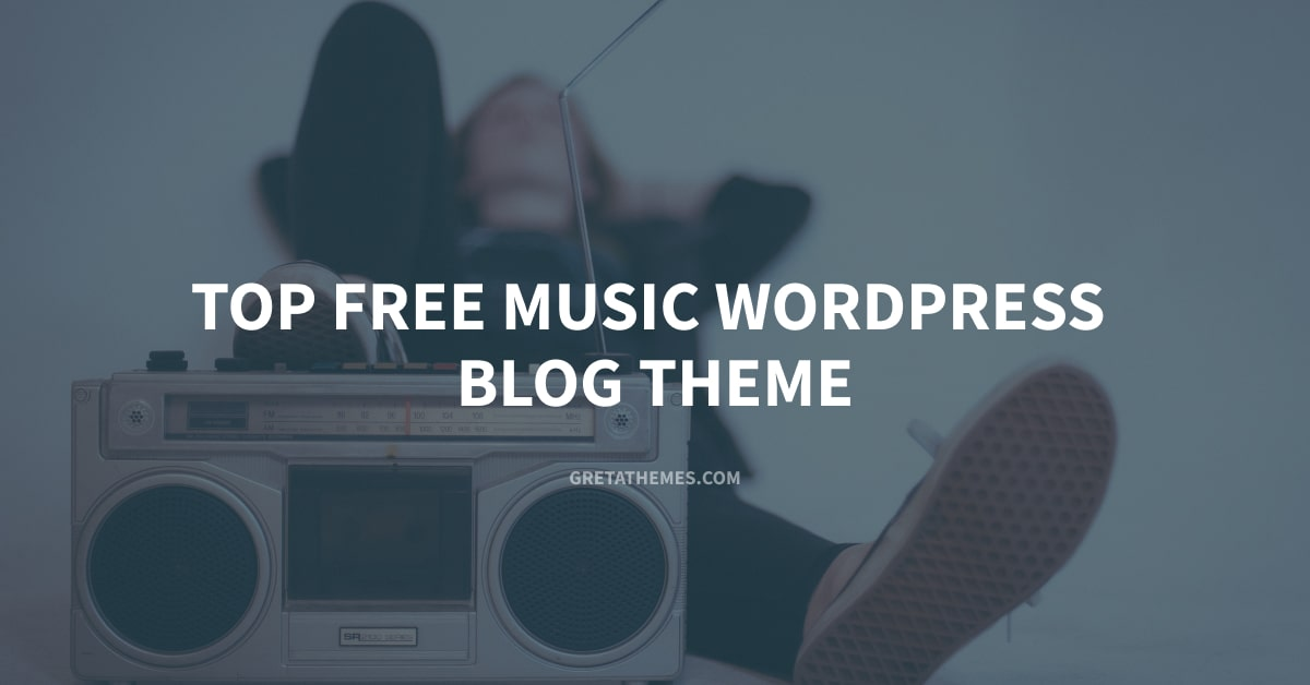 Top 9 Free Music WordPress Blog Theme