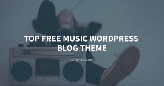 Top 9 Free Music WordPress Blog Theme