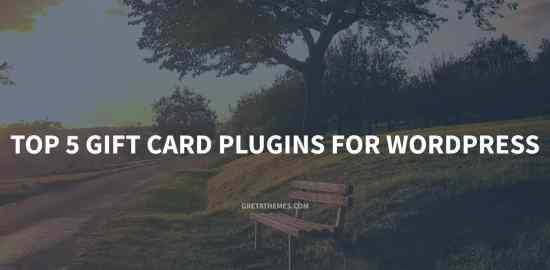 Top 5 Gift Card Plugins for WordPress